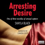 Arresting Desire Audiobook