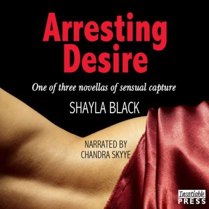 Arresting Desire Audiobook