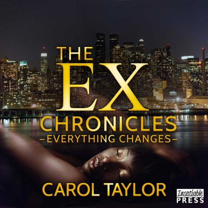 Ex-Chronicles Everything Changes Audiobook