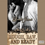 Rough, Raw and Ready Audiobook