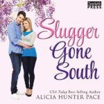 Slugger Gone South