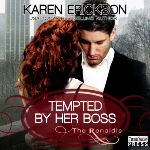 Tempted by Her Boss - The Renaldis, Book 1