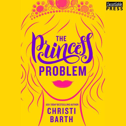 Princess Problem Audiobook