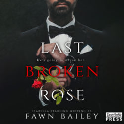 Last Broken Rose Audiobook