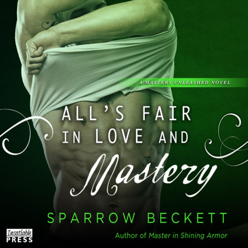 All's Fair in Love and Mastery Audiobook
