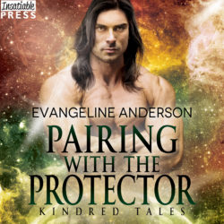 Pairing with the Protector. A Kindred Tales Novel