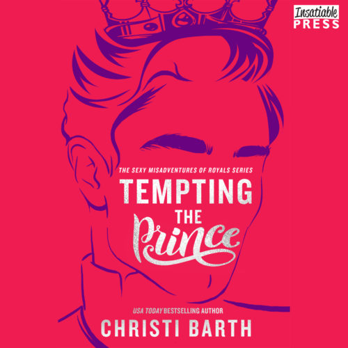 Tempting the Prince Audiobook