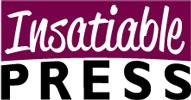 Insatiable Press